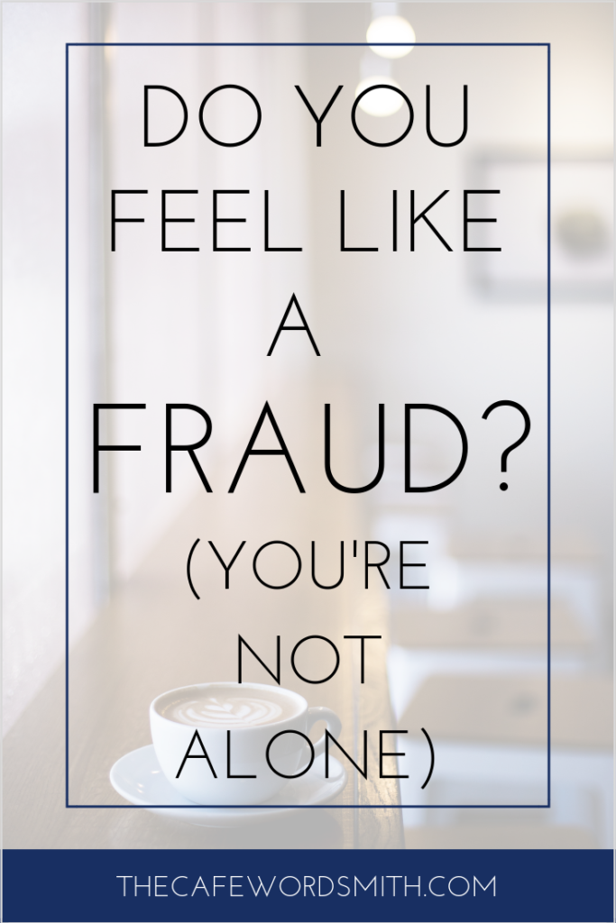 Do you feel like a fraud in life and business?  - The Cafe Wordsmith